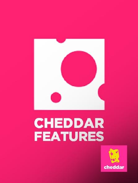 Cheddar - Cheddar Features