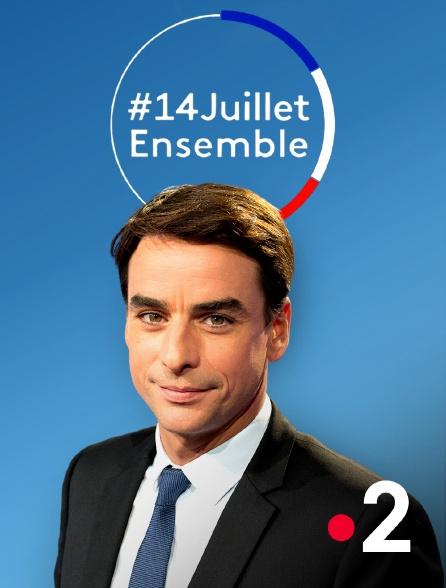 France 2 - #14juilletensemble