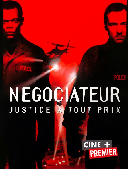 Ciné+ Premier - Négociateur