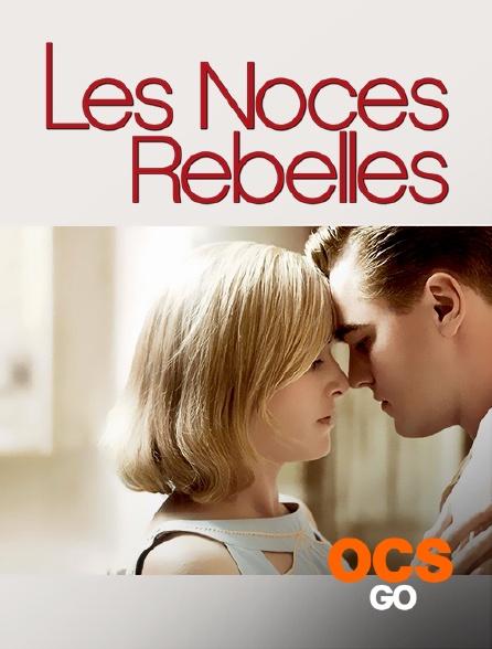 OCS Go - Les noces rebelles