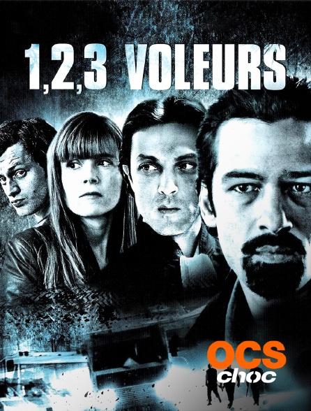 OCS Choc - 1, 2, 3, voleurs