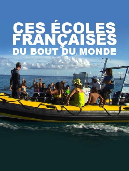 Ces écoles françaises du bout du monde