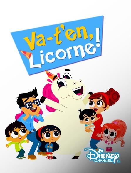 Disney Channel +1 - Va-t'en, licorne !