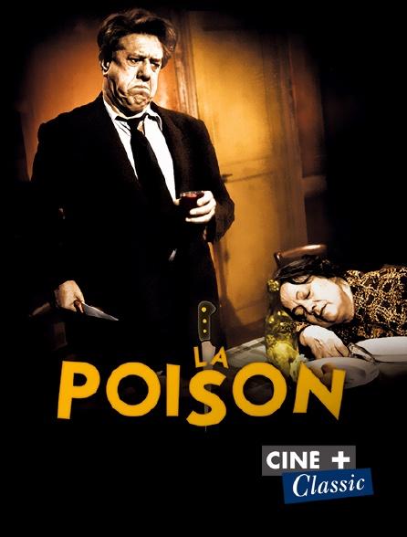 Ciné+ Classic - La poison