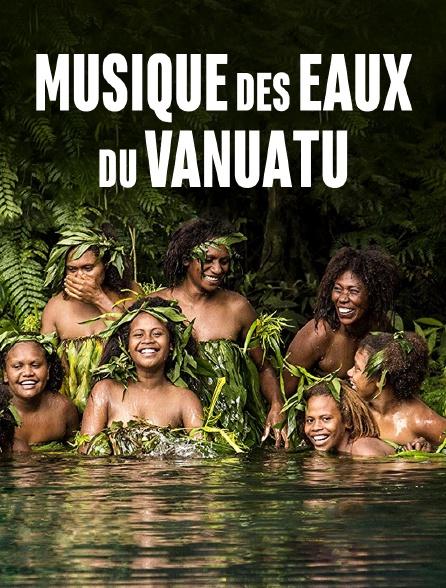 Musique des eaux du Vanuatu