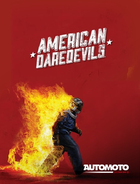 Automoto - American Daredevils