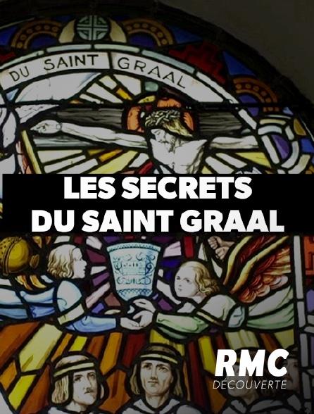 RMC Découverte - Les secrets du Saint Graal