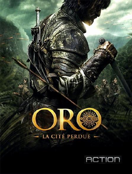 Action - Oro, la cité perdue