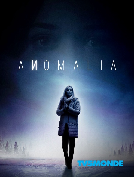 TV5MONDE - Anomalia