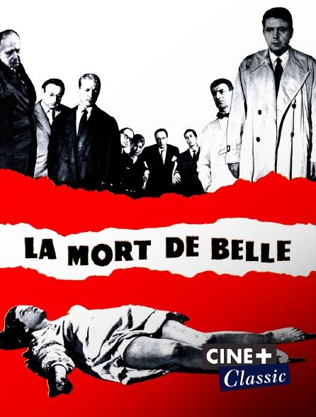 Ciné+ Classic - La mort de Belle