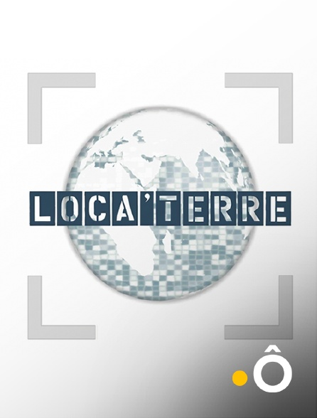 France Ô - Loca Terre