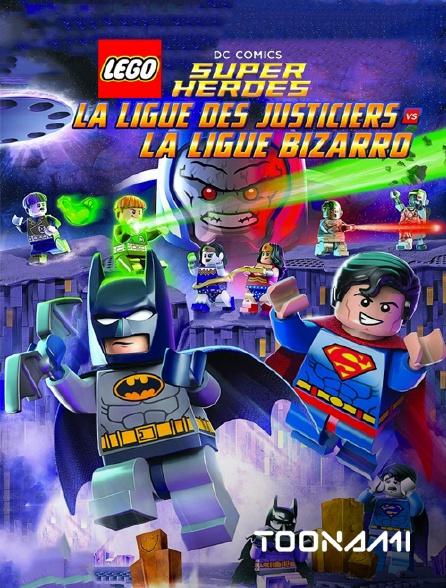 Toonami - Lego DC Comics Super Heroes : La Ligue des Justiciers contre Bizarro League