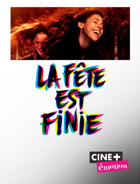 Ciné+ Emotion - La fête est finie