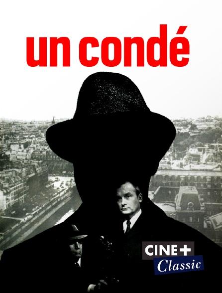 Ciné+ Classic - Un condé