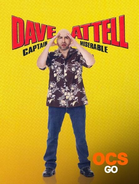 OCS Go - Dave Attell : Captain Miserable