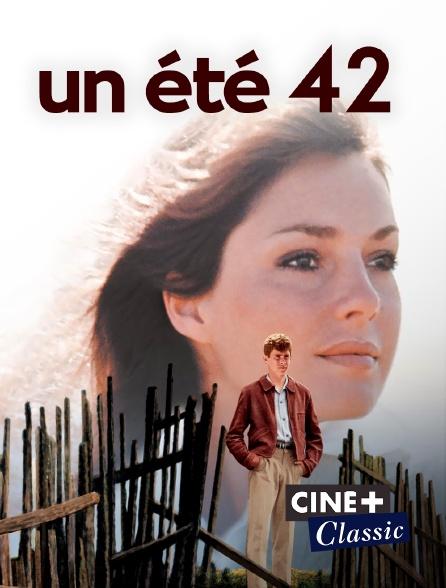 Ciné+ Classic - Un été 42