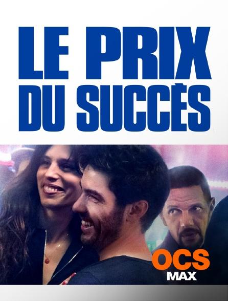 OCS - Le prix du succès