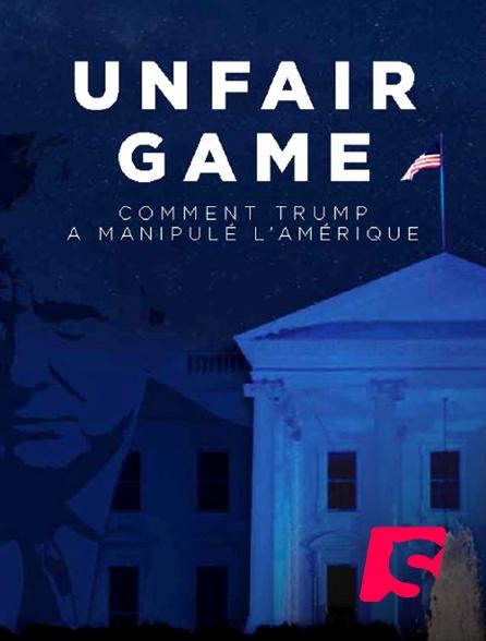 Spicee - Unfair game : comment Trump a manipulé l'Amérique