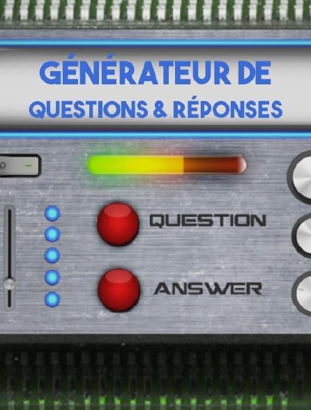 Générateur de questions et réponses