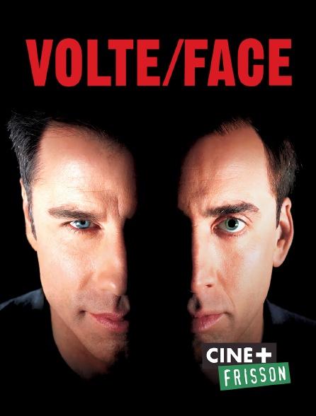 Ciné+ Frisson - Volte/Face