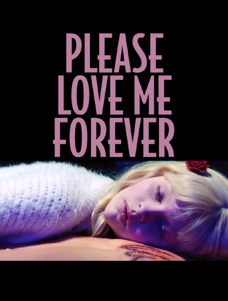 Please Love me Forever