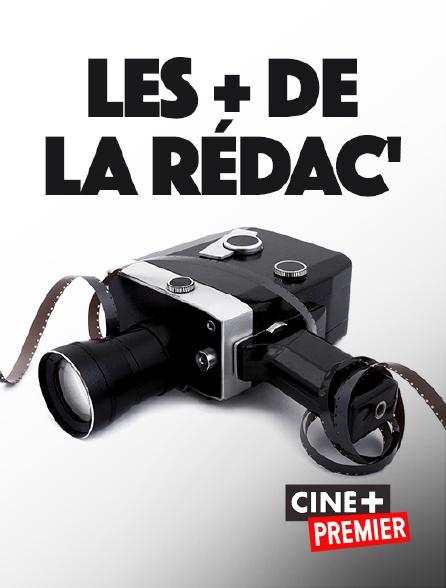 Ciné+ Premier - Les + de la rédac'