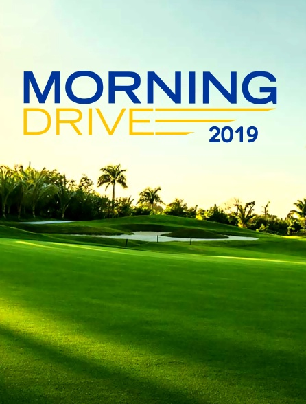 Morning Drive 2019