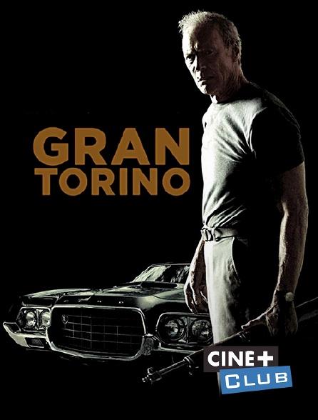 Ciné+ Club - Gran Torino