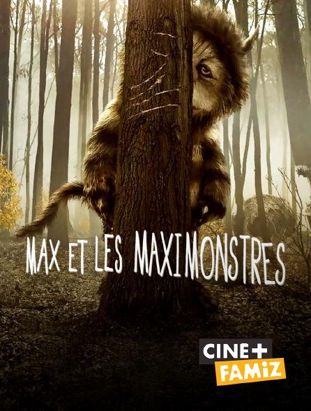 Ciné+ Famiz - Max et les Maximonstres
