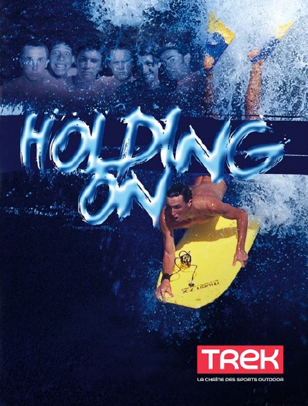 Trek - Holding on