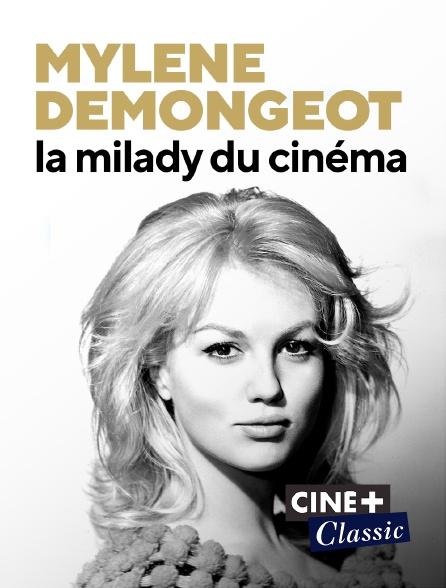 Ciné+ Classic - Mylène Demongeot, la milady du cinéma