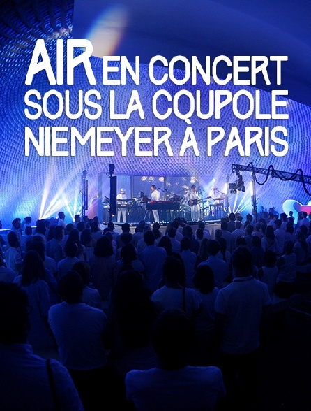 Air en concert sous la coupole Niemeyer à Paris