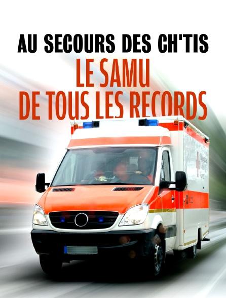 Au secours des Ch'tis : le SAMU de tous les records