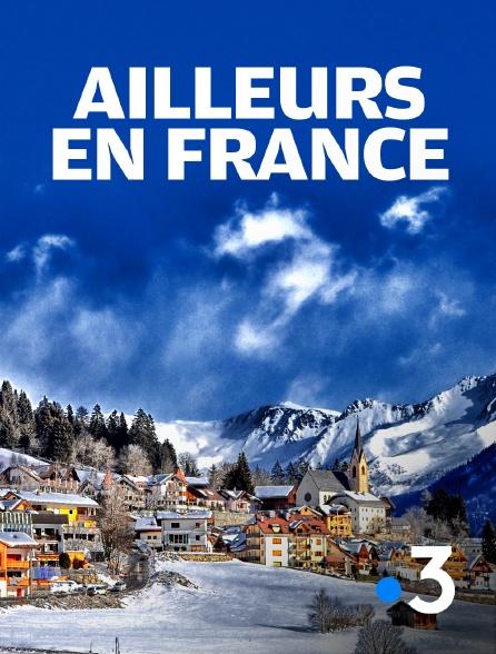 France 3 - Ailleurs en France