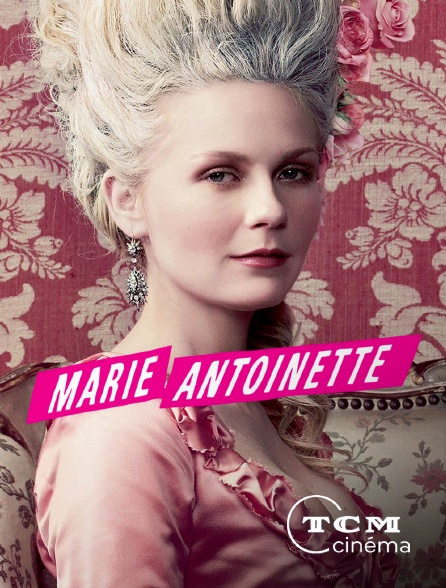 TCM Cinéma - Marie Antoinette