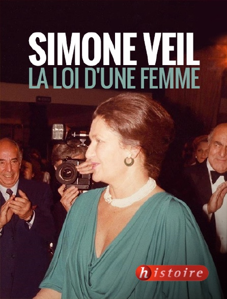 Histoire - Simone Veil, la loi d'une femme