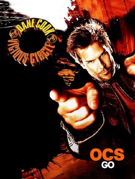 OCS Go - Dane Cook : Vicious Circle