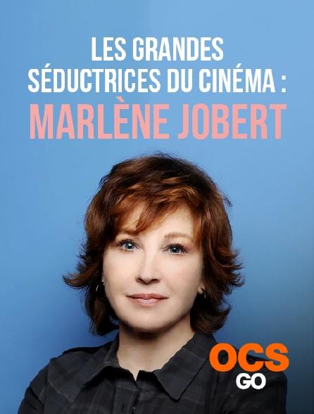 OCS Go - Les grandes séductrices du cinéma : Marlène Jobert
