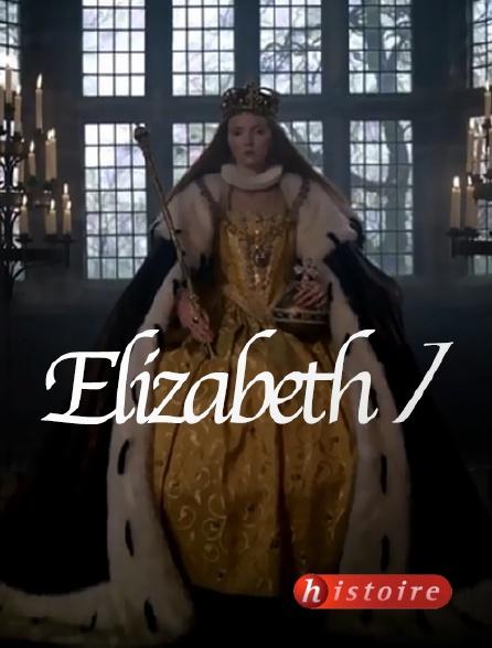Histoire - Elizabeth I