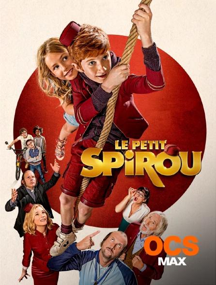OCS Max - Le petit Spirou