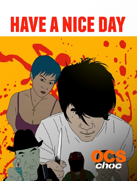 OCS Choc - Have a Nice Day