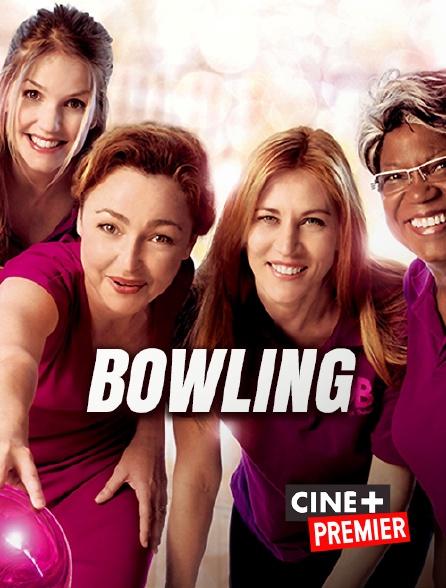 Ciné+ Premier - Bowling
