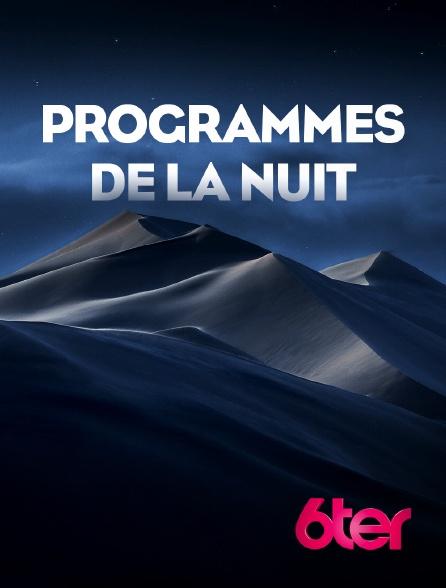 6ter - Programmes de la nuit