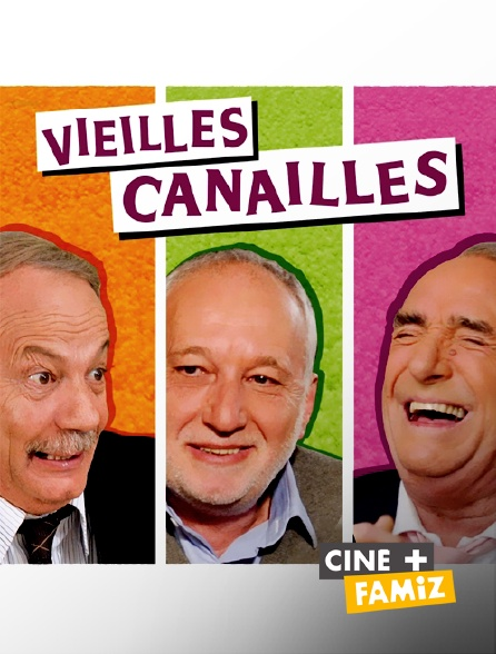 Ciné+ Famiz - Vieilles canailles