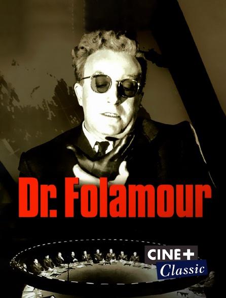 Ciné+ Classic - Docteur Folamour