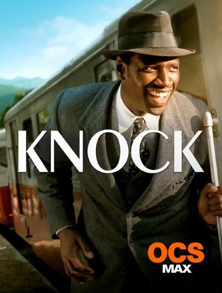 OCS Max - Knock