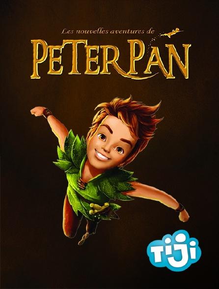 TIJI - Les nouvelles aventures de Peter Pan