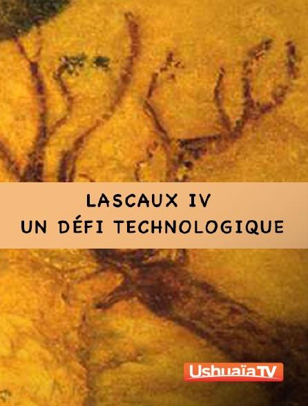 Ushuaïa TV - Lascaux IV : un défi technologique