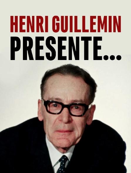 Henri Guillemin présente...