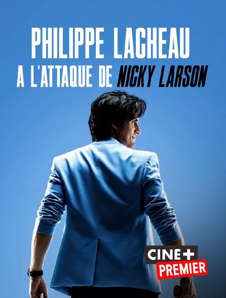 Ciné+ Premier - Philippe Lacheau à l'attaque de Nicky Larson